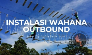 Jasa Instalasi Wahana Outbound